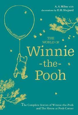 AA Milne | The World of Winnie the Pooh | 9781405299114 | Daunt Books