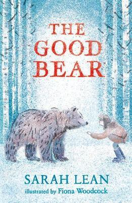 Sarah Lean | The Good Bear | 9781471194672 | Daunt Books
