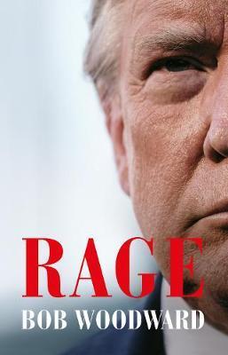 Bob Woodward | Rage | 9781471197710 | Daunt Books