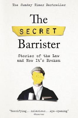Secret Barrister | The Secret Barrister | 9781509841141 | Daunt Books