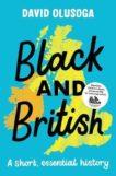 David Olusoga   Black and British: A Short Essential History   9781529063394   Daunt Books