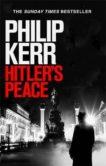 Philip Kerr   Hitler's Peace   9781529404135   Daunt Books