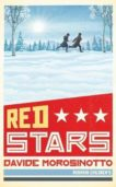 David Morosinotto | Red Stars | 9781782692577 | Daunt Books