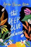 Ayesha Harruna Attah | The Deep Blue Between | 9781782692669 | Daunt Books
