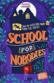 Susie Bower | School for Nobodies | 9781782692713 | Daunt Books
