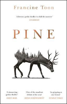 Francine Toon | Pine | 9781784164829 | Daunt Books