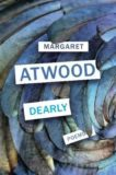 Margaret Atwood | Dearly: Poems | 9781784743895 | Daunt Books