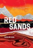 Caroline Eden | Red Sands: Reportage and Recipes Through Central Asia | 9781787134829 | Daunt Books