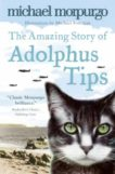 Michael Morpurgo | The Amazing Story of Adolphus Tips | 9780007182466 | Daunt Books