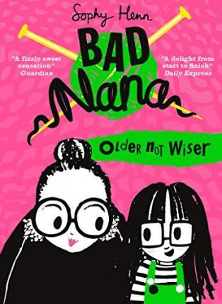 Older Not Wiser – Bad Nana 1