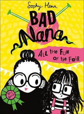 All The Fun of the Fair – Bad Nana