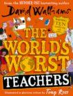 David Walliams   The World's Worst Teachers   9780008305789   Daunt Books