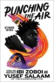 Ibi Zoboi and Yusef Salaam | Punching the Air | 9780008422141 | Daunt Books