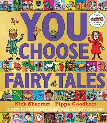 Pippa Goodhart and Nick Sharratt | You Choose Fairytales | 9780141378978 | Daunt Books
