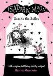 Harriet Muncaster | Isadora Moon Goes to the Ballet | 9780192744371 | Daunt Books