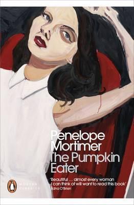 Penelope Mortimer | Pumpkin Eater | 9780241240106 | Daunt Books