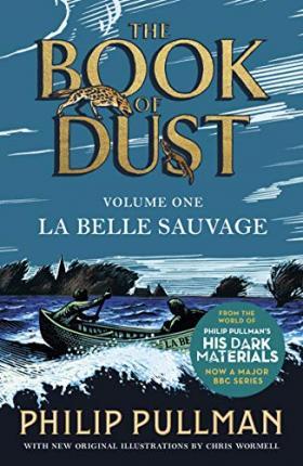 Philip Pullman | La Belle Sauvage (The Book of Dust vol. 1) | 9780241365854 | Daunt Books