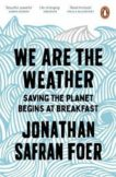 Jonathan Safran Foer | We are the Weather | 9780241984918 | Daunt Books