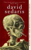 David Sedaris   When You Are Engulfed in Flames   9780349116471   Daunt Books