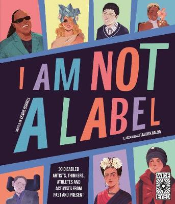 Cerrie Burnell | I am Not a Label | 9780711247444 | Daunt Books