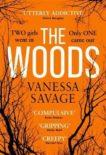 Vanessa Savage | The Woods | 9780751571578 | Daunt Books