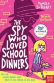 Pam Butchart | The Spy Who Loved School Dinners | 9780857632579 | Daunt Books
