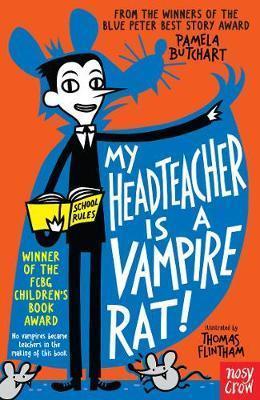 Pam Butchart | My Headteacher is a Vampire Rat | 9780857632890 | Daunt Books