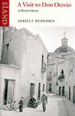 Sybille Bedford | A Visit to Don Otavio | 9780907871873 | Daunt Books