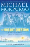 Michael Morpurgo | The Mozart Question | 9781406366396 | Daunt Books