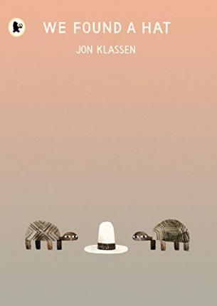 Jon Klassen | We Found a Hat | 9781406373820 | Daunt Books