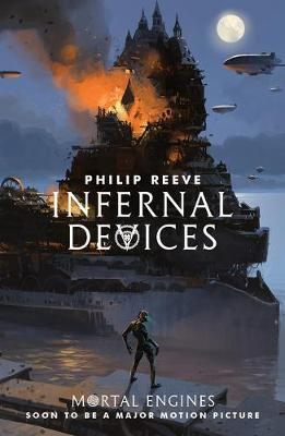 Philip Reeve | Infernal Devices | 9781407189161 | Daunt Books
