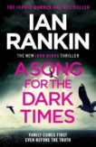 Ian Rankin   A Song for the Dark Times   9781409176978   Daunt Books