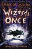 Cressida Cowell   The Wizards of Once (book 1)   9781444936728   Daunt Books