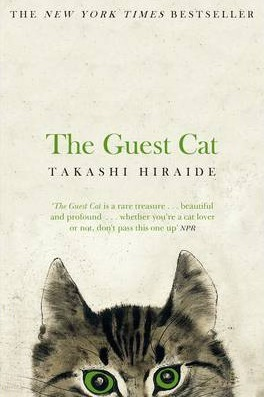 Takashi Hiraide | The Guest Cat | 9781447279402 | Daunt Books