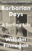 William Finnegan | Barbarian Days: A Surfing Life | 9781472151414 | Daunt Books