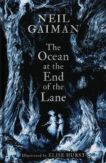 Neil Gaiman | The Ocean at the End of the Lane (signed and illustrated) | 9781472260222 | Daunt Books
