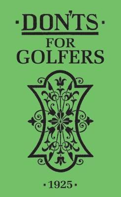 Ian Woosnam   Don'ts for Golfers   9781472977120   Daunt Books