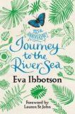Eva Ibbotson   Journey to the River Sea   9781509832255   Daunt Books
