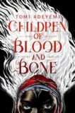 Tomi Adeyemi | Children of Blood and Bone | 9781509871353 | Daunt Books