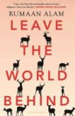 Rumaan Alam | Leave the World Behind | 9781526633088 | Daunt Books