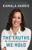 Kamala Harris | The Truths We Hold: An American Journey | 9781529114461 | Daunt Books