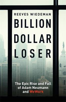 Reeves Wiedman   Billion Dollar Loser   9781529385069   Daunt Books