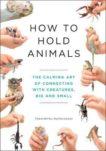 Toshimitsu Matsuhashi | How to Hold Animals | 9781529404531 | Daunt Books