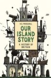HE Marshall | Our Island Story | 9781780228921 | Daunt Books