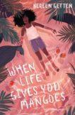 Kereen Getten | When Life Gives You Mangoes | 9781782692645 | Daunt Books