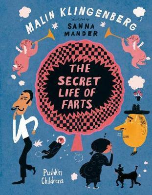 Malin Klingenberg | The Secret Life of Farts | 9781782692836 | Daunt Books