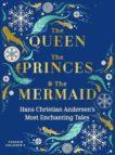 Hans Christian Andersen | The Queen