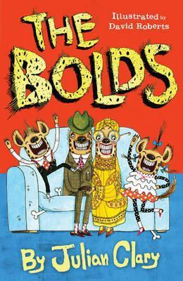 Julian Clary | The Bolds (book 1) | 9781783443055 | Daunt Books