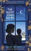 Sally Nicholls | The Silent Stars Go By | 9781783449903 | Daunt Books