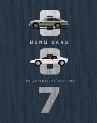 Bond Cars: The Definitive History